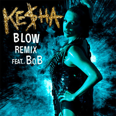 Kesha - Blow Remix