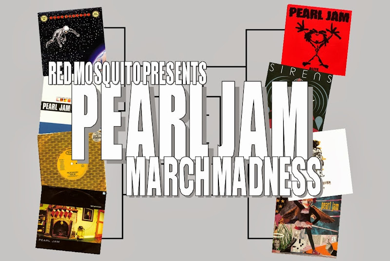 VOTE NOW! Pearl Jam March Madness: Round 1.4