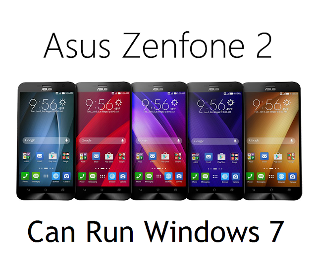 Now you can run Windows 7 on Asus Zenfone 2