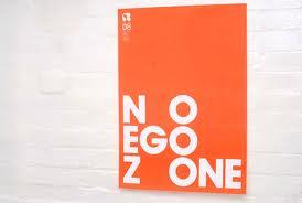 Business-  no ego zone