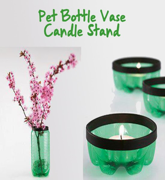 Pet Bottle Vase and Candle Stand