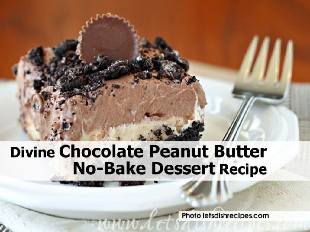 Chocolate peanut butter no bake dessert idees and solutions for Dessert recipes using peanut butter