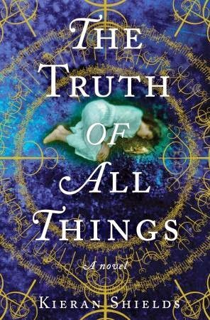 The Truth of All Things, Kieran Shields