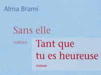 Alma Brami, de Sans elle à Tant que tu es heureuse
