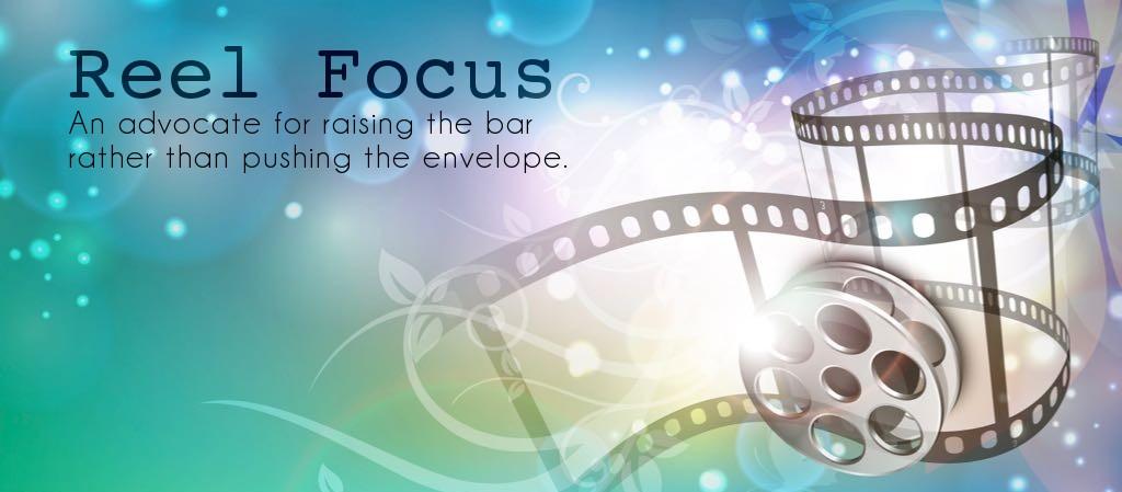 Reel Focus