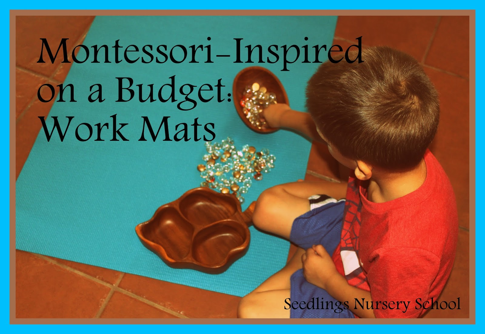 miss lindsey s playschool montessori inspired on a budget work mats as you know seedlings is a mash up of my favorite educational philosophies waldorf montessori and reggio waldessorio if you will