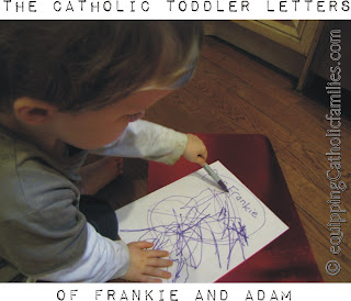 Hey, Adam's got mail! Another Catholic Toddler Letter from Frankie!