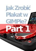Jak Zrobić Plakat w GIMPie