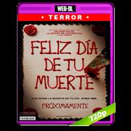 Feliz día de tu muerte (2017) WEB-DL 720p Audio Dual Latino-Ingles