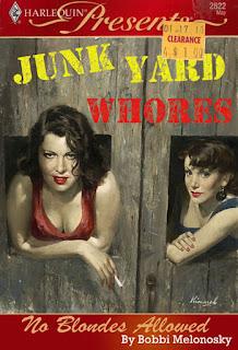 Junk Yard Whores by Bob Melonosky