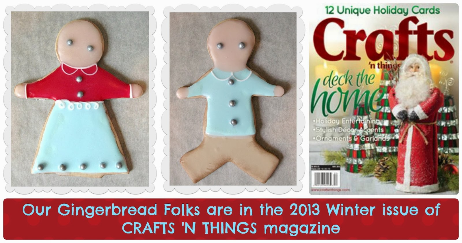 make it with me our gingerbread folks are in crafts 39 n things winter 2013. Black Bedroom Furniture Sets. Home Design Ideas