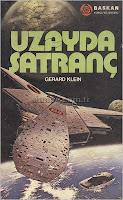 UZAYDA SANTRANÇ, Gerard Klein