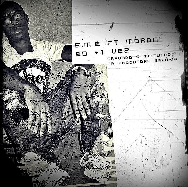 Rap Angolano - E.M.E. - SÓ MAIS UMA VEZ (FT. MORONI)