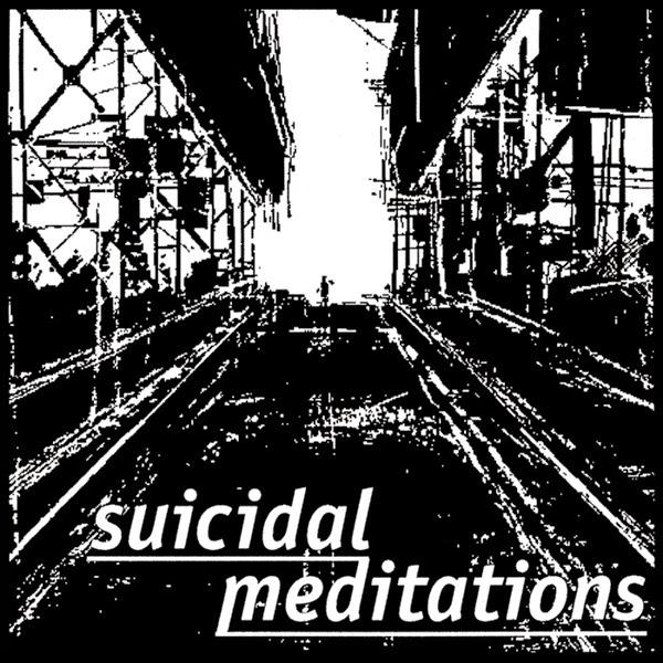 Suicidal Meditations - Live History I