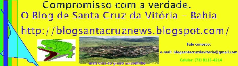 O Blog de Santa Cruz da Vitória - Bahia