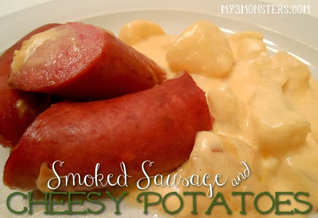 Smoked Sausage and Cheesy Potatoes recipe at my3monsters.com