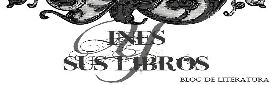 Inés y sus libros
