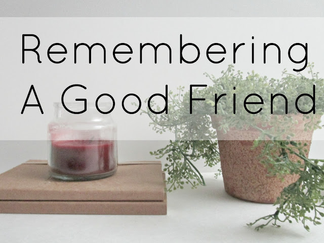 Remembering A Good Friend | from Courtney's Little Things