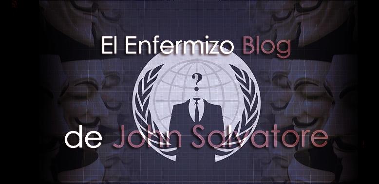 El enfermizo blog de John Salvatore