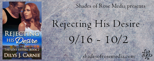 http://shadesofrosemedia.com/rejecting-his-desire-by-dilys-j-carnie/