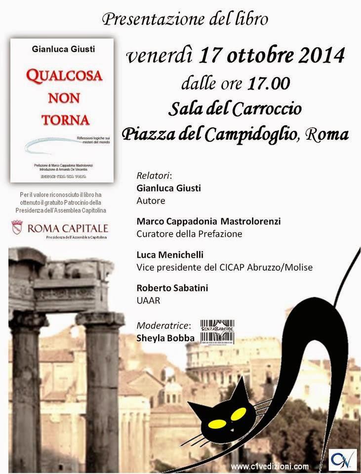 """Roma 17/10 Presentazione di """"Qualcosa non torna"""" di Gianluca Giusti"""