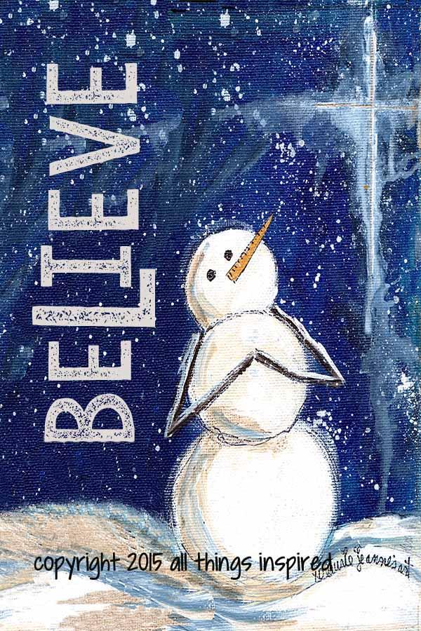 Believe - snowman