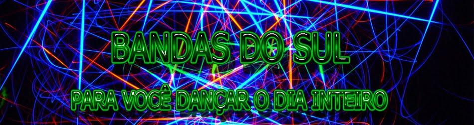 BANDAS DO SUL