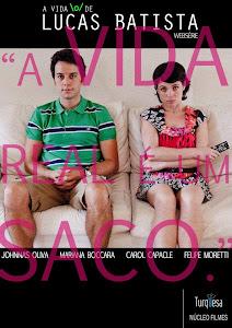 A Vida \o/ de Lucas Batista - web série