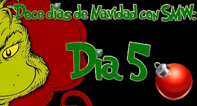 Doce días de Navidad: Día 5 [cerrado]