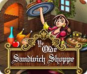 เกมส์ Ye Olde Sandwich Shoppe