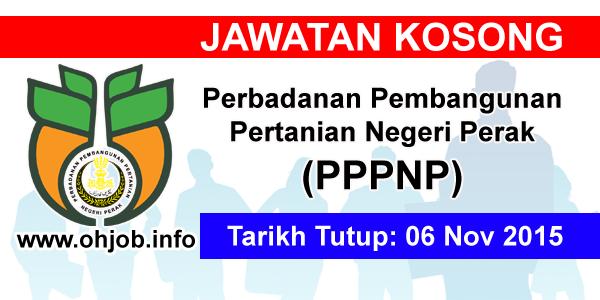 Jawatan Kerja Kosong Perbadanan Pembangunan Pertanian Negeri Perak (PPPNP) logo www.ohjob.info november 2015