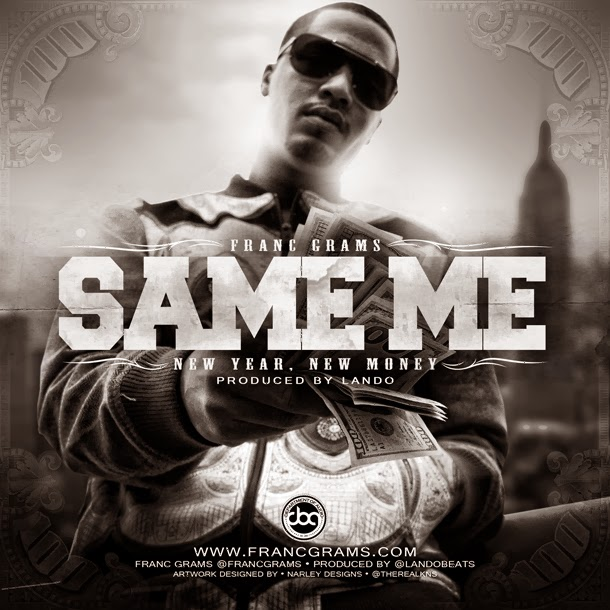 Franc Grams - Same Me, New Year, New Money