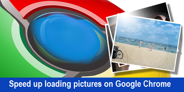 images, speed up images, google chrome, browse faster, google,