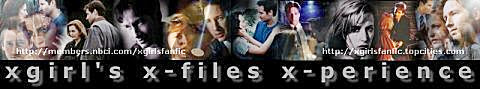 xgirl's x-files x-perience REVISITED