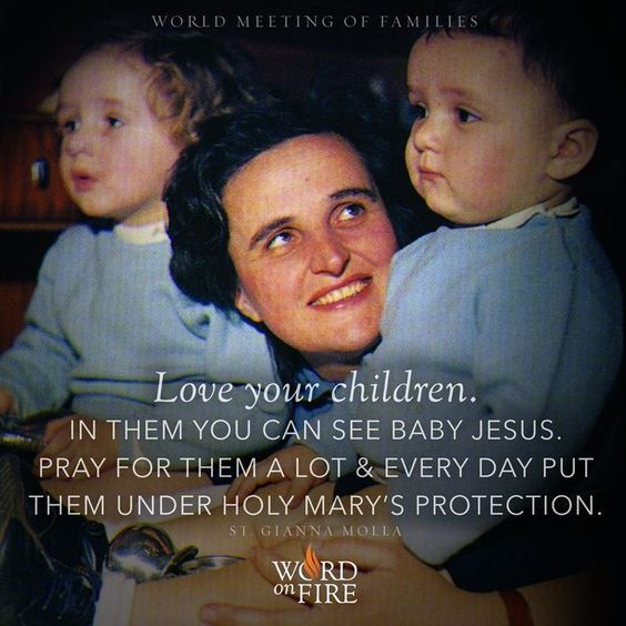 St. Gianna Molla, Pray For Us