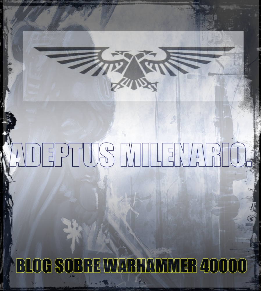 El Adeptus milenario.