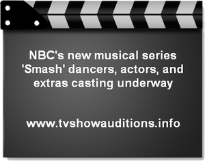 NBC's new musical series 'Smash' dancers, actors, and extras casting underway 1