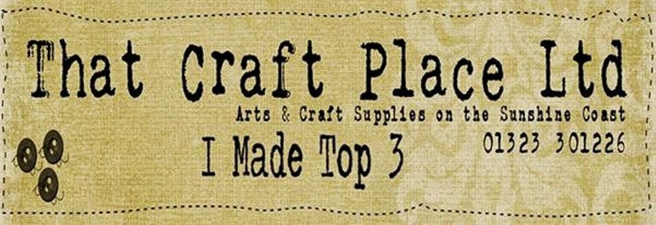 That Craft Place Top 3!