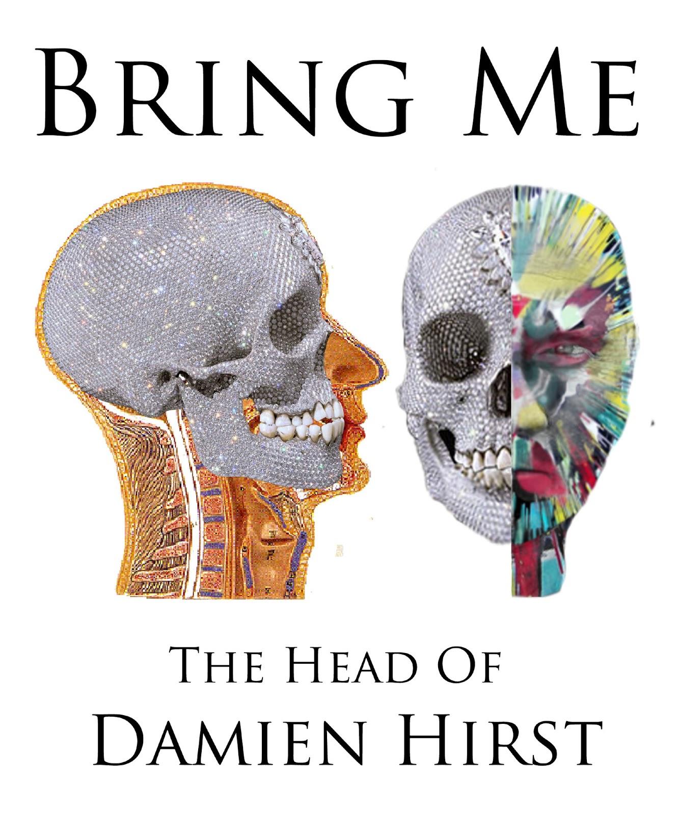 les éléments - Page 15 Bring+me+the+head+of+damien+hirst+poster