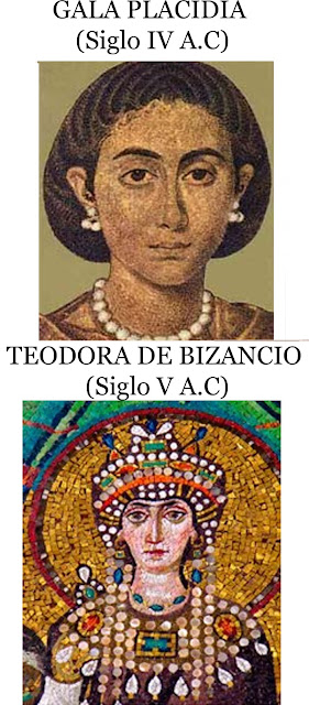 Gala Placidia (IV A.C) y Teodora de Bizancio (V A.C)