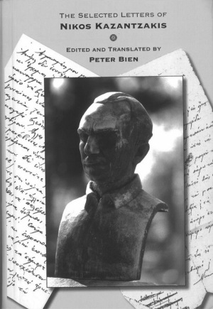 PETER BIEN: Selected Letters of Nikos Kazantzakis