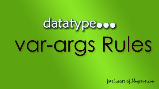 varargs rules JavabynataraJ