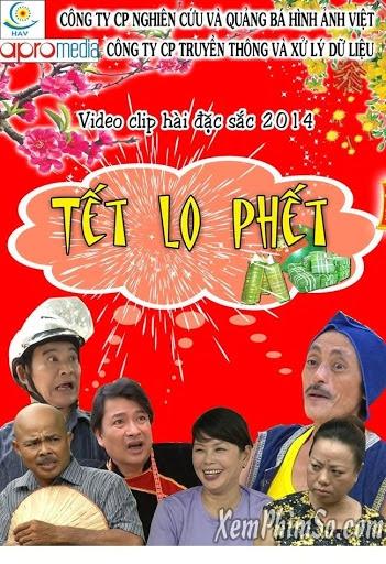 Xem Phim Tết Lo Phết 2014