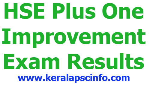 Kerala HSE 1st Year plus one Improvement Exam Results August 2014 , www.keralaresults.nic.in, www.results.kerala.nic.in