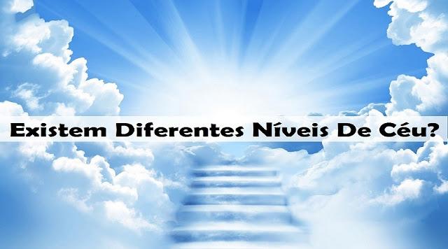 Existem Diferentes Níveis De Céu?