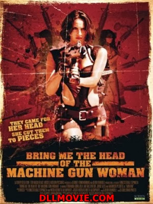 Head of the Machine Gun Woman Stream online