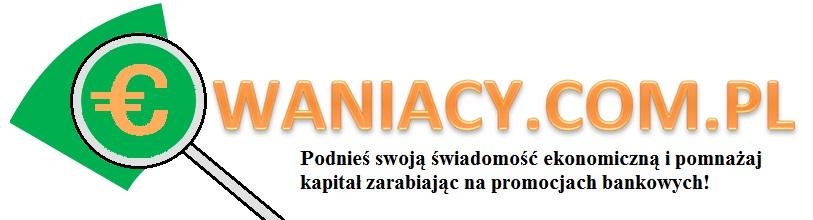 Cwaniacy.com.pl Zarabiaj na promocjach bankowych: konta, lokaty, oszczędności