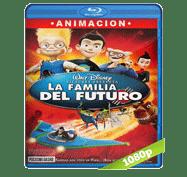 La Familia Del Futuro (2007) Full HD BRRip 1080p Audio Dual Latino/Ingles 5.1