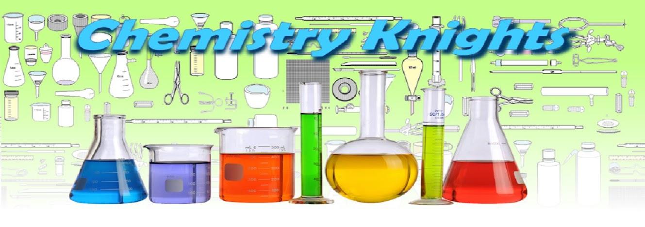 Chemistry Knights