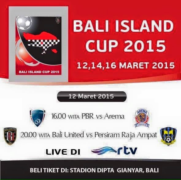Bali United Pusam vs Persiram (Bali Isla   nd Cup) 2015